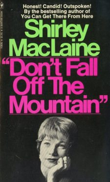 maclaine-shirley-dont-fall-off-the-mountain