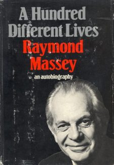 Massey, Raymond - A Hundred Different Lives