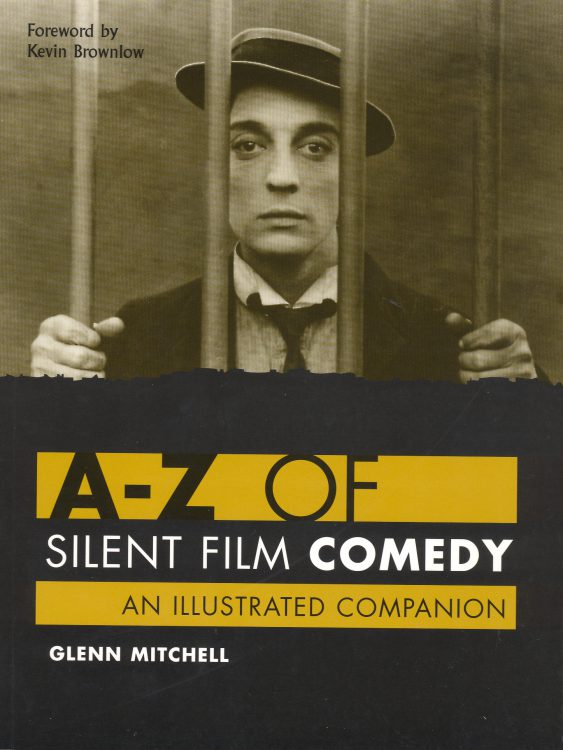 mitchell-glenn-a-z-of-silent-film-comedy