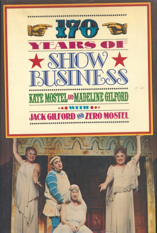 Mostel, Kate - 170 Years of Showbusiness