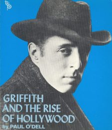 O'Dell, Paul - Griffith and the Rise of Hollywood