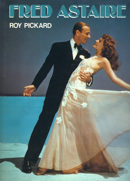 Pickard, Roy - Fred Astaire