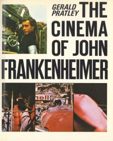 Pratley, Gerald - The Cinema of John Frankenheimer