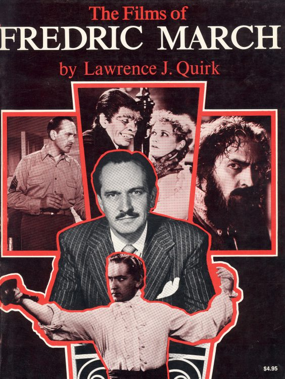 quirk-lawrence-j-the-films-of-fredric-march
