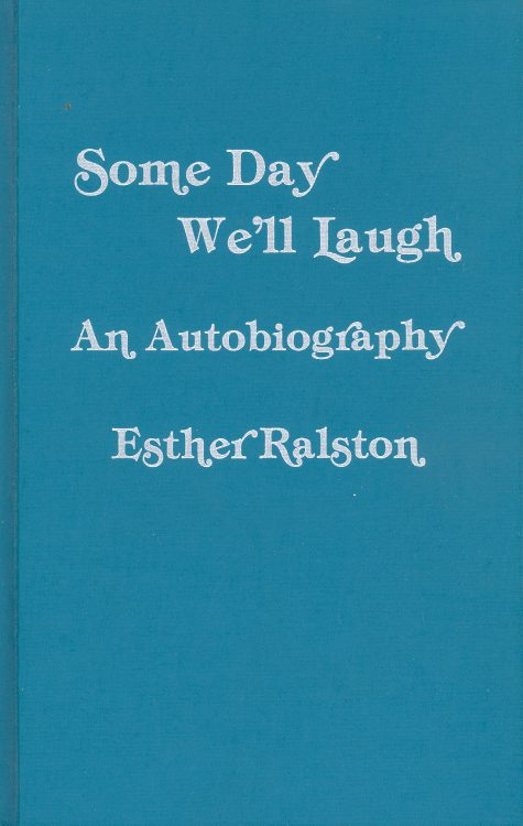 ralston-esther-some-day-well-laugh