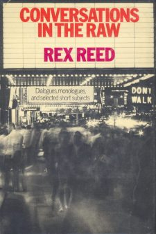Reed, Rex - Conversations in the Raw