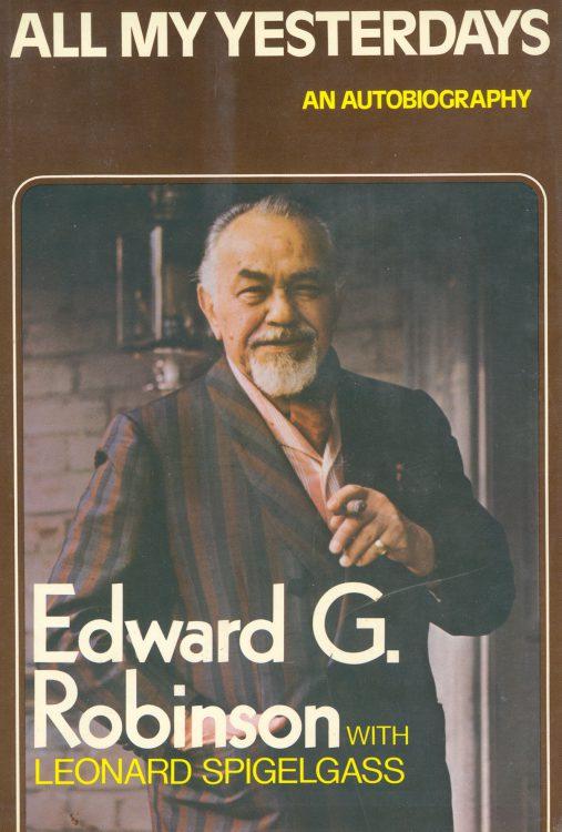 robinson-edward-g-all-my-yesterdays