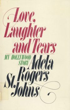 Rogers St Johns, Adela - Love, Laughter and Tears