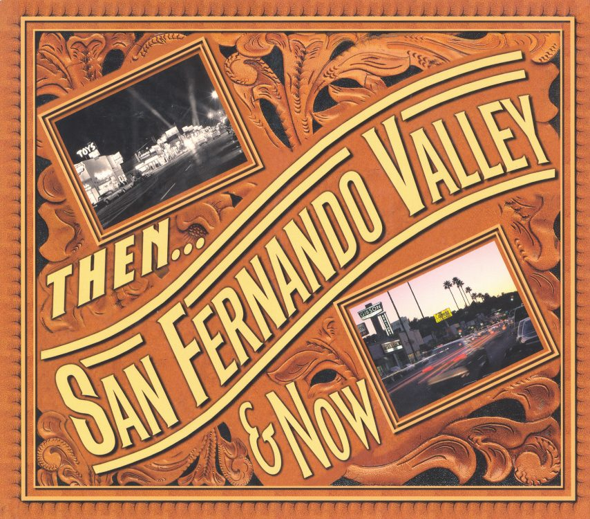 san-fernando-valley-then-and-now