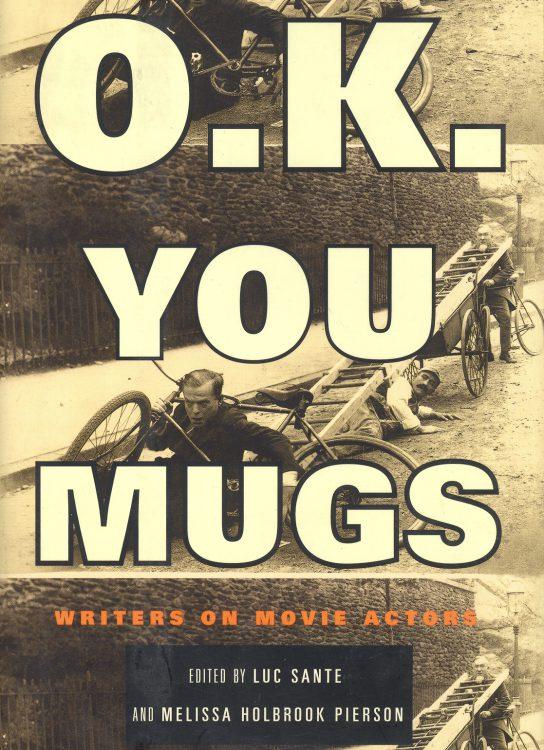 Sante, Luc & Holbrook Pierson, Melissa - OK You Mugs