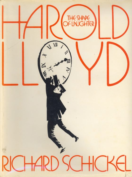 schickel-richard-harold-lloyd-the-shape-of-laughter