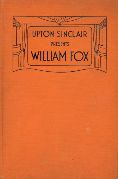 sinclair-upton-upton-sinclair-presents-william-fox