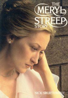 Smurthwaite, Nick - The Meryl Streep Story