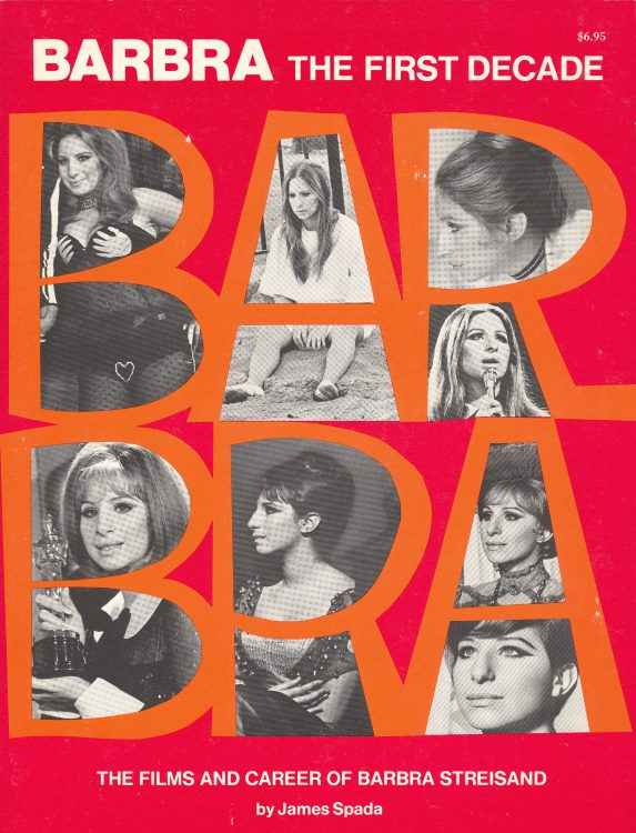 spada-james-barbra-the-first-decade-the-films-and-career-of-barbra-streisand