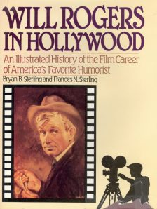 Sterling, Bryan B - Will Rogers in Hollywood