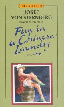 Sternberg, Josef von - Fun in a Chinese Laundry