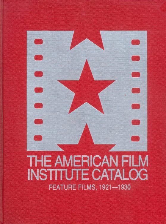the-american-film-institute-catalog-feature-films-1921-1930