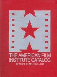 the-american-film-institute-catalog-feature-films-1961-1970
