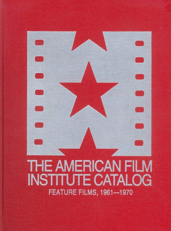 the-american-film-institute-catalog-feature-films-1961-1970
