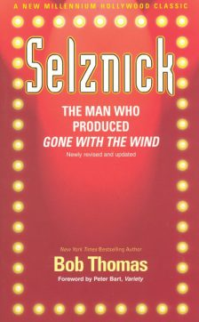 thomas-bob-selznick-the-man-who-produced-gone-with-the-wind
