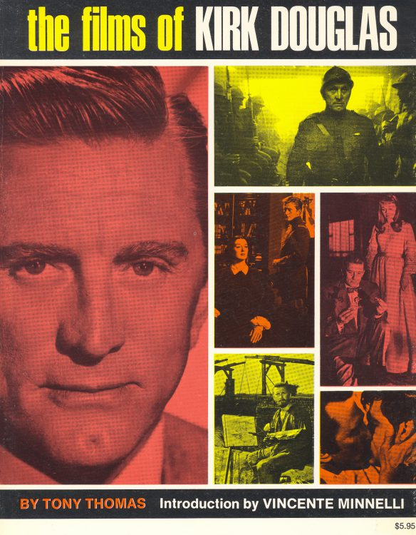 thomas-tony-the-films-of-kirk-douglas