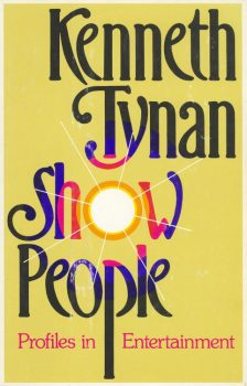 Tynan, Kenneth - Show People