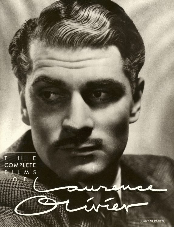 vermilye-jerry-the-complete-films-of-laurence-olivier