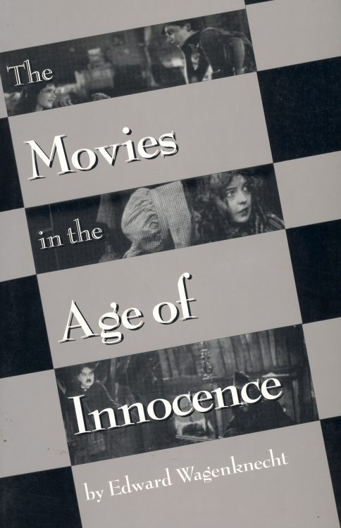 wagenknecht-edward-the-movies-in-the-age-of-innocence