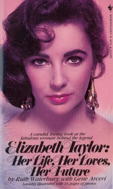 waterbury-ruth-elizabeth-taylor-her-life-her-loves-her-future