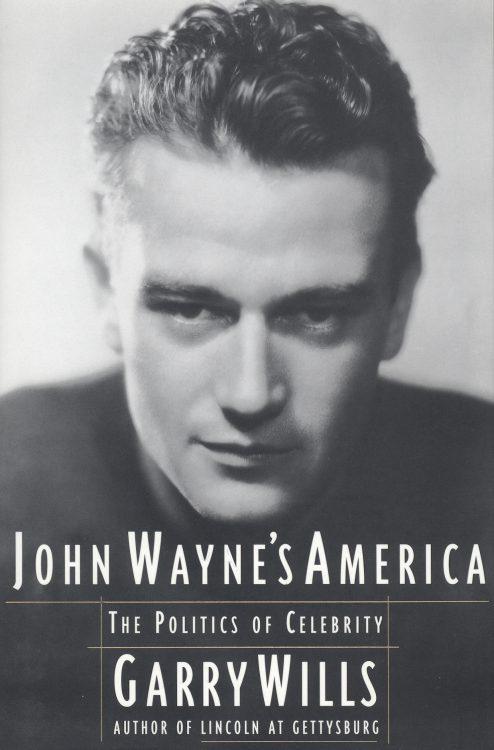 wills-garry-john-waynes-america