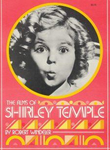 windeler-robert-the-films-of-shirley-temple