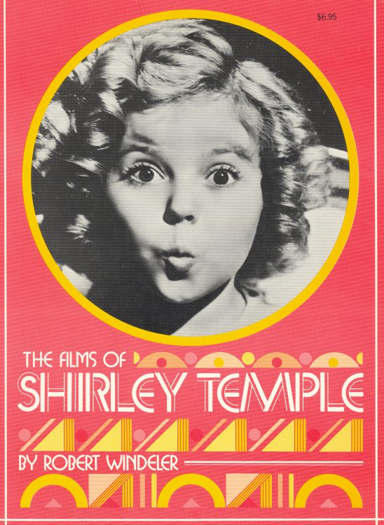 windeler-robert-the-films-of-shirley-temple