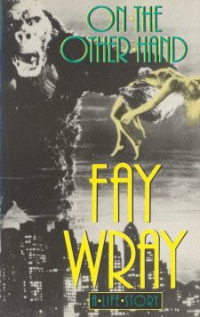 wray-fay-on-the-other-hand-a-life-story