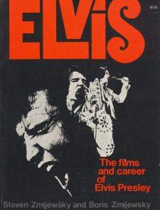 zmijewsky-steven-elvis-the-films-and-career-of-elvis-presley