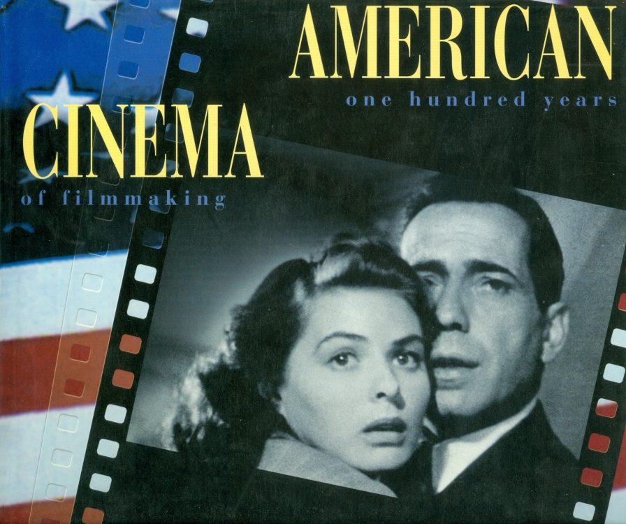 basinger-jeanine-american-cinema-one-hundred-years-of-filmmaking