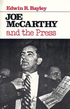 bayley-edwin-r-joe-mccarthy-and-the-press