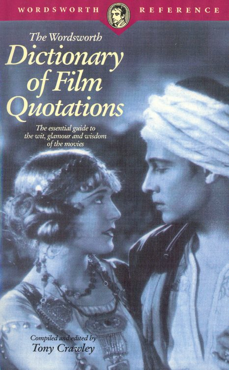 crawley-tony-dictionary-of-film-quotations