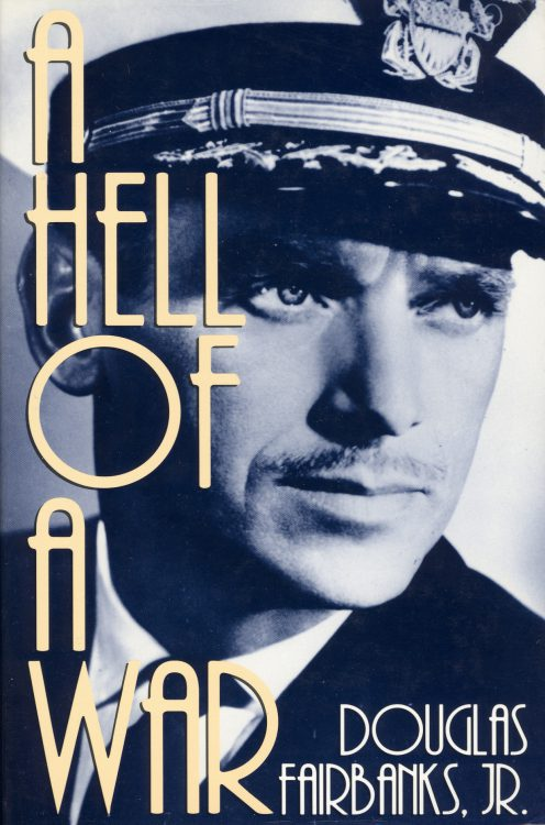 fairbanks-jr-douglas-a-hell-of-a-war