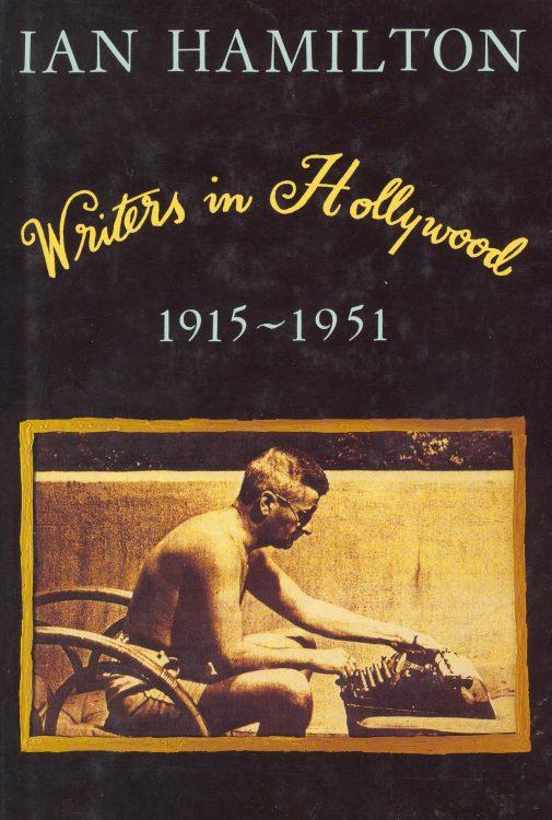 hamilton-ian-writers-in-hollywood-1915-1951