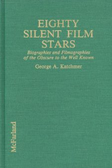katchmer-george-a-eighty-silent-film-stars