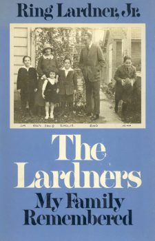 lardner-jr-ring-the-lardners-my-family-remembered