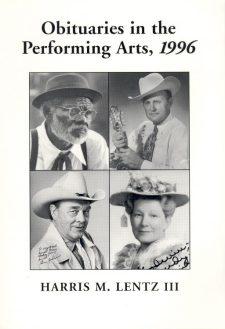 lentz-iii-harris-m-oituaries-in-the-performing-arts-1996