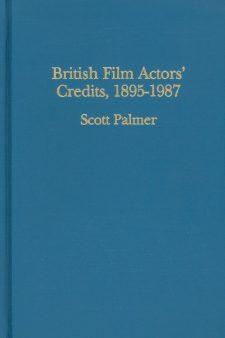 palmer-scott-british-film-actors-credits-1895-1987
