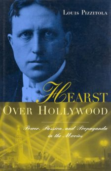 pizzitola-louis-hearst-over-hollywood
