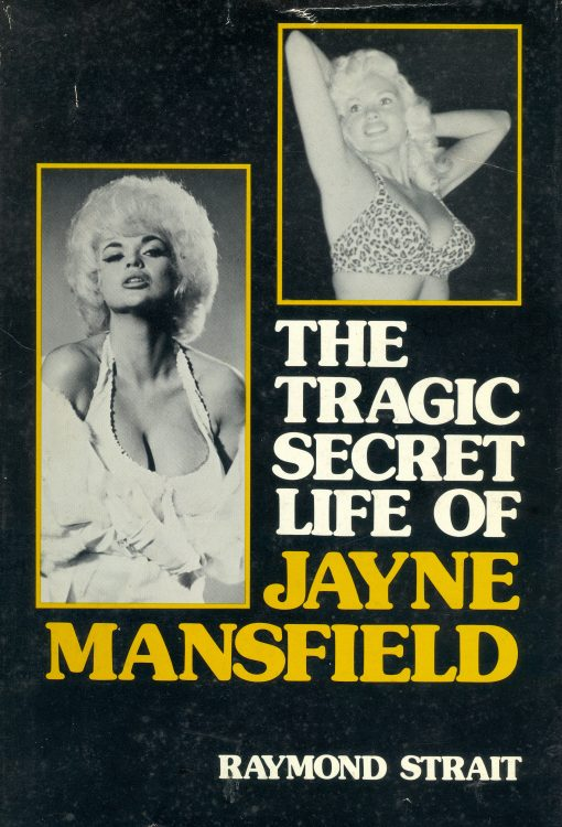 strait-raymond-the-tragic-secret-life-of-jayne-mansfield